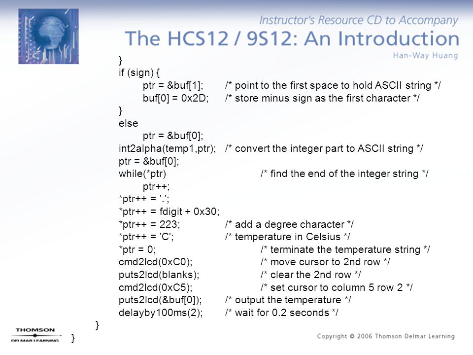 } if (sign) { ptr = &buf[1]; /* point to the first space to hold ASCII string */